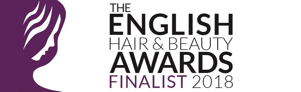 We are 2018 English Hair & Beauty Award Finalists!!