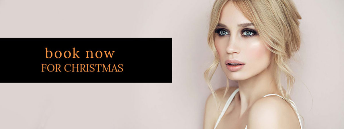 BOOK NOW FOR CHRISTMAS at melanie richards hair and beauty salon in peterborough