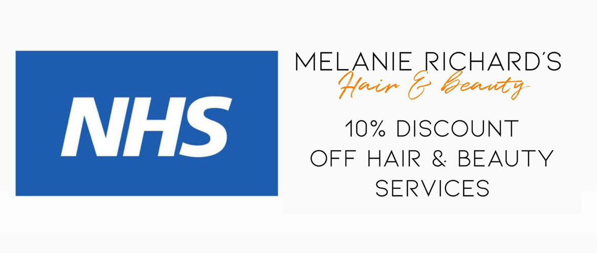 NHS Staff Discounts in Peterborough at Melanie Richard's Hair & Beauty Salon