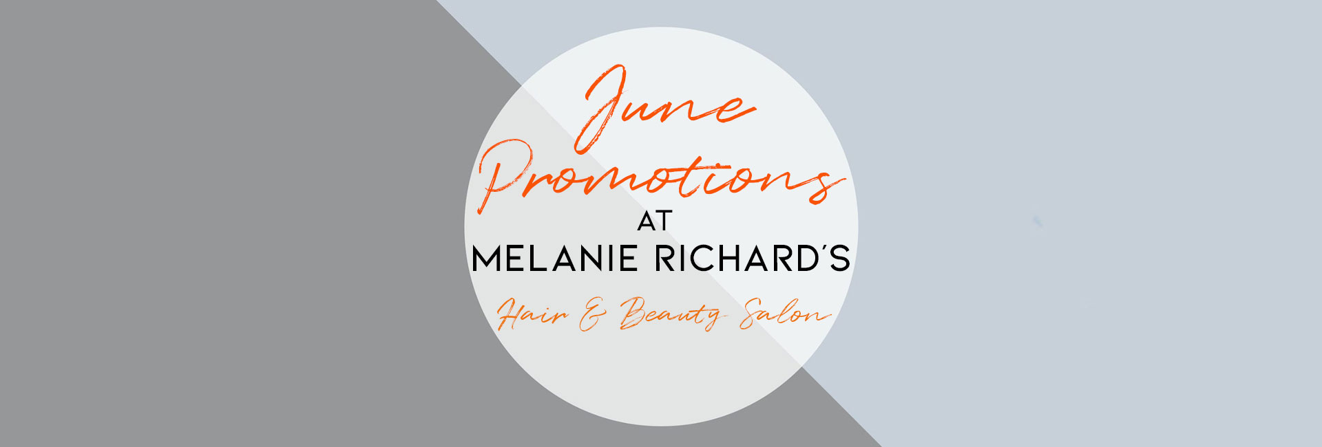 Hair & Beauty Promotions at Melanie Richard's Hair & Beauty Salon in Peterborough